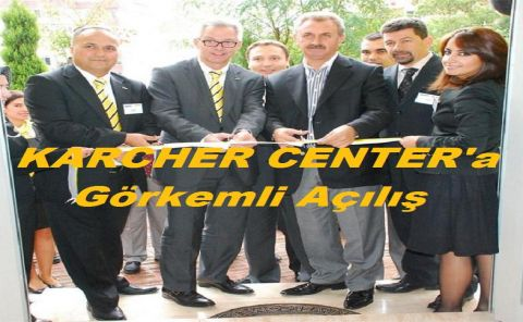 KARCHER CENTER Açıldı