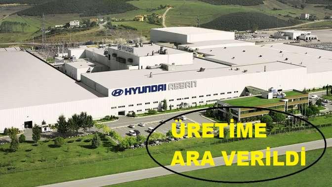 Hyundai üretime ara verdi